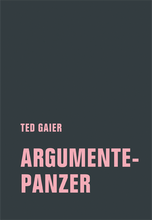 Laden Sie das Bild in den Galerie-Viewer, TED GAIER- ARGUMENTEPANZER