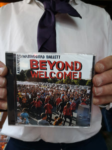 CD SCHWABINGGRAD BALLETT/ ARRIVATI BEYOND WELCOME