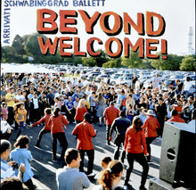 Laden Sie das Bild in den Galerie-Viewer, LP SCHWABINGGRAD BALLETT/ ARRIVATI BEYOND WELCOME