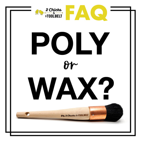 To Wax or to Poly... That is the question