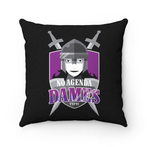 NO AGENDA DAMES - throw pillow case
