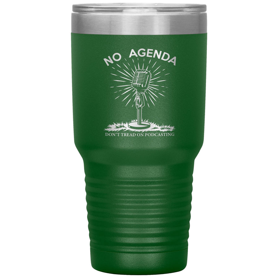 DONT TREAD ON PODCASTING - 30 oz tumbler