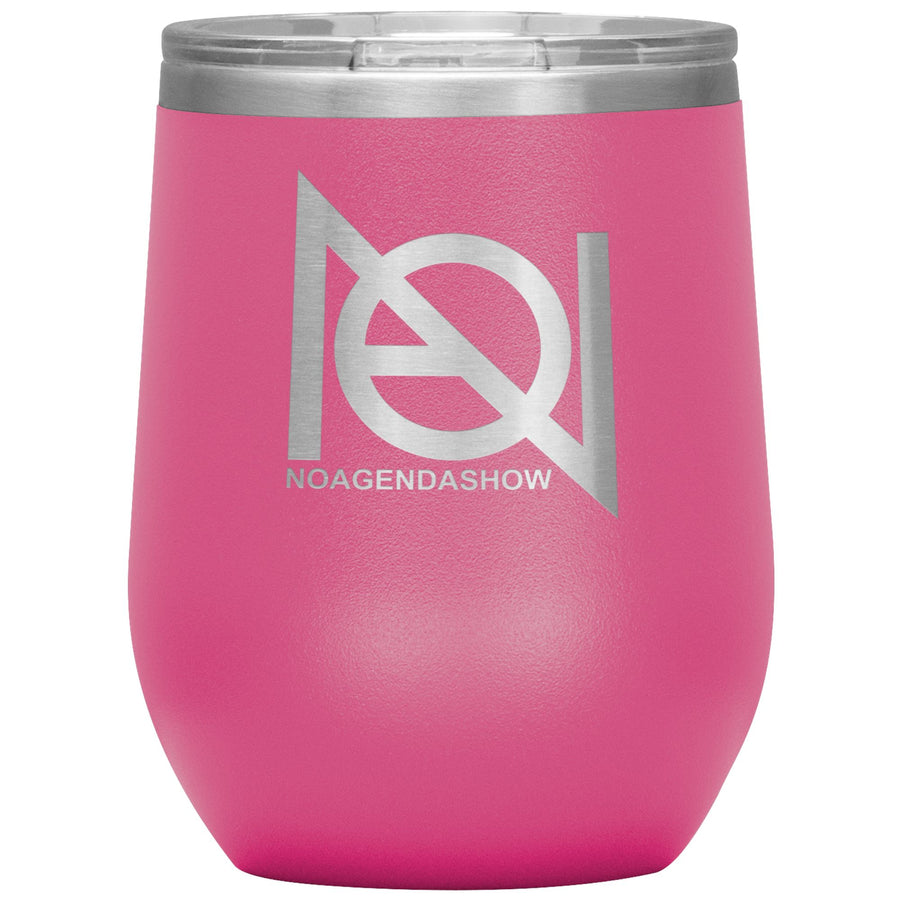 NO AGENDA SHOW - 12 oz wine tumbler