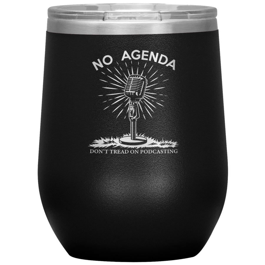 DONT TREAD ON PODCASTING - 12 oz wine tumbler