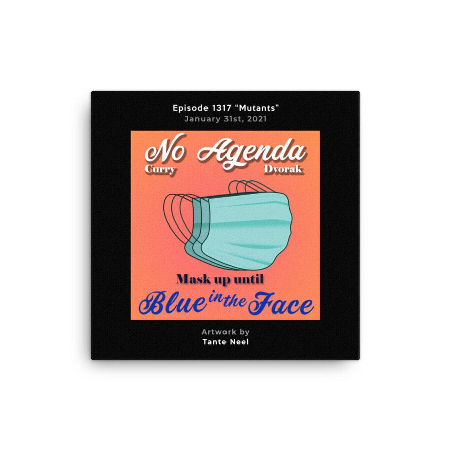 NO AGENDA 1317 - customizable canvas cover art