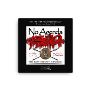 NO AGENDA 1300 - customizable canvas cover art