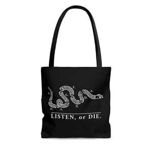 LISTEN OR DIE - BW - tote bag