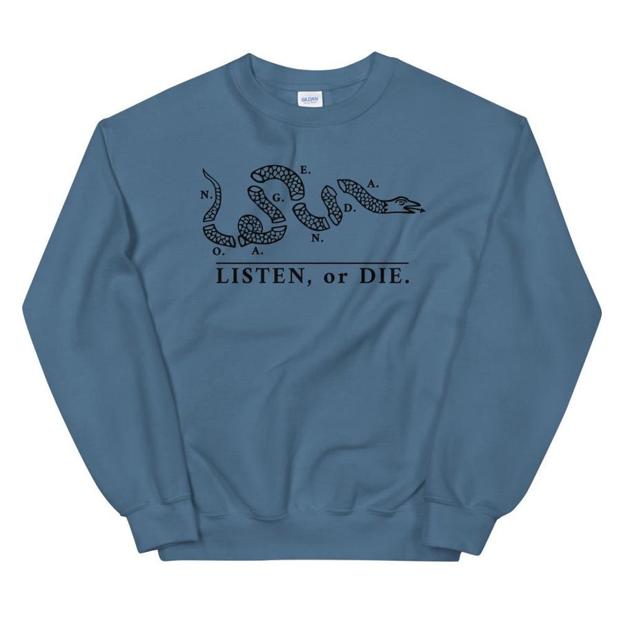 LISTEN OR DIE - sweatshirt