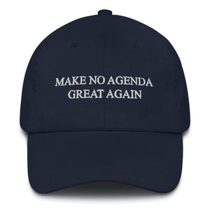 MAKE NO AGENDA GREAT AGAIN - dad hat