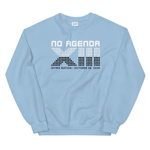 NO AGENDA 13 YEARS - sweatshirt