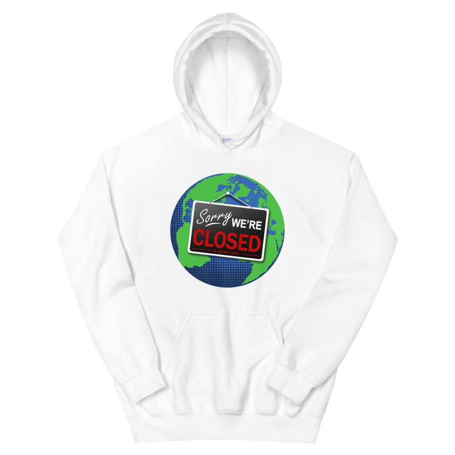 WE'RE CLOSED - pullover hoodie
