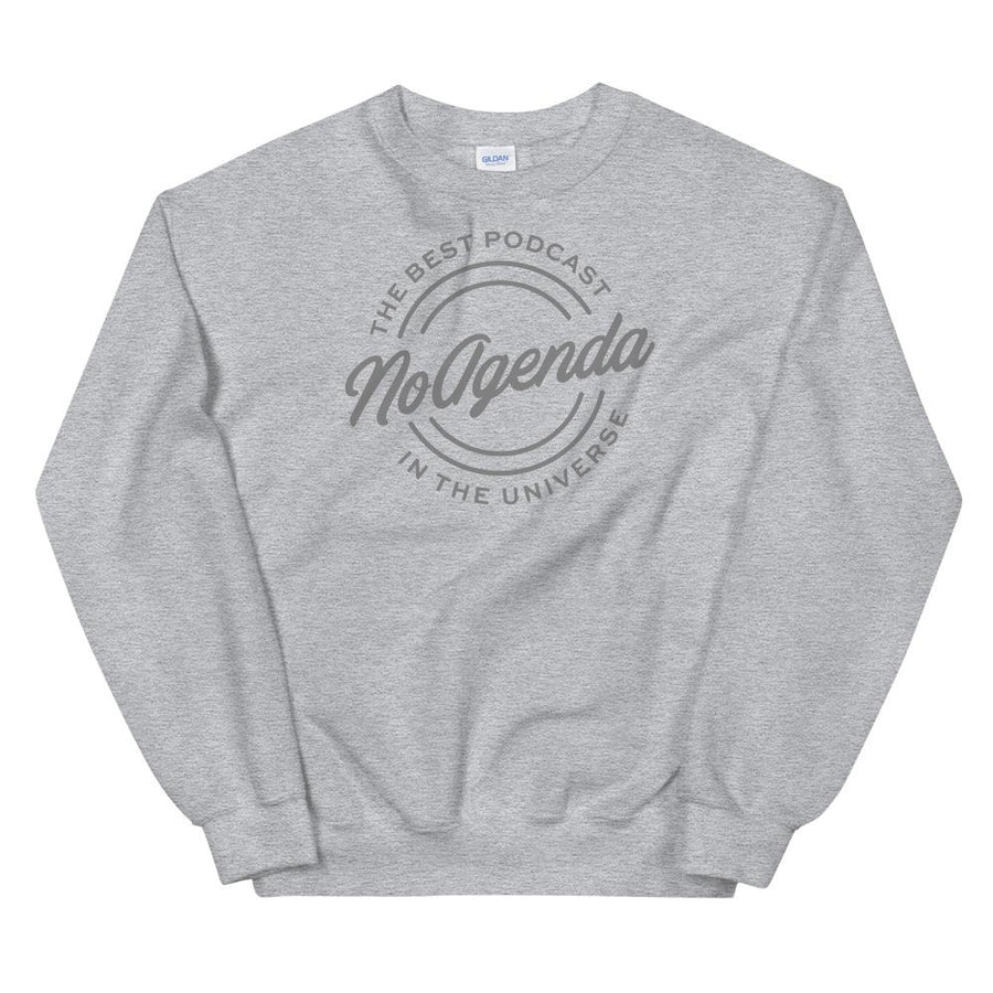 NO AGENDA THE BEST PODCAST - sweatshirt