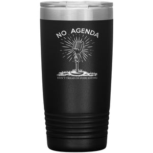DONT TREAD ON PODCASTING - 20 oz tumbler