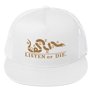 LISTEN OR DIE - high trucker hat
