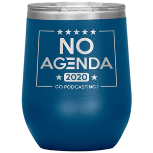 NO AGENDA 2020 - 12 oz wine tumbler