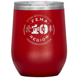 FEMA REGION TEN - 12 oz wine tumbler