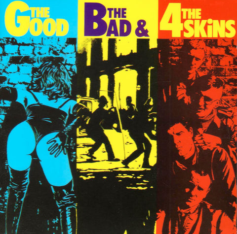 4 Skins ‎– The Good, The Bad & The 4 Skins
