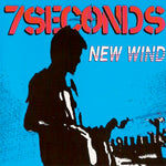 7 Seconds ‎– New Wind