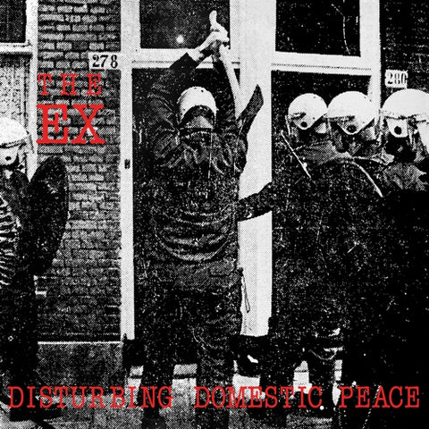 THE EX - Disturbing Domestic Peace LP