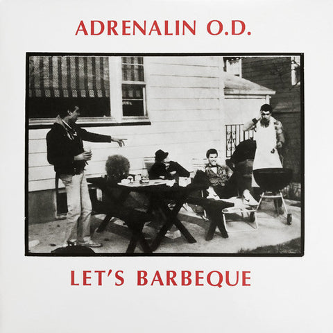 Adrenalin O.D. ‎– Let's Barbeque (Millennium Edition)