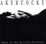 Akercocke ‎– Rape Of The Bastard Nazarene
