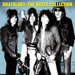 Brats ‎– Bratology: The Brats Collection