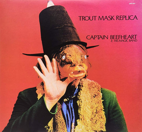 Captain Beefheart & His Magic Band ‎– Trout Mask Replica