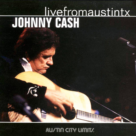 Cash, Johnny ‎– Live From Austin TX