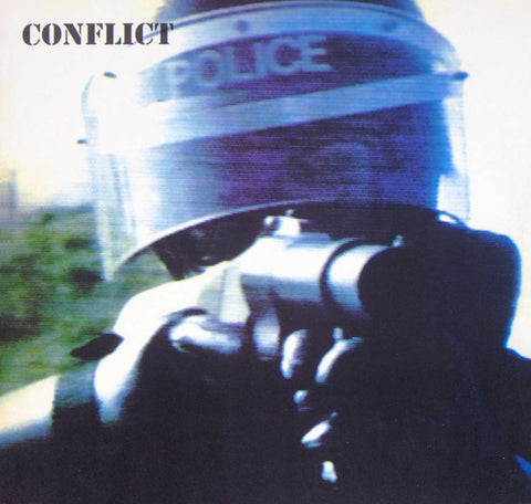 Conflict ‎– The Ungovernable Force