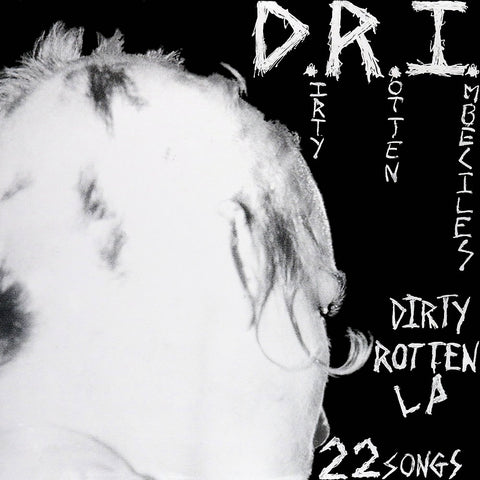 D.R.I. ‎– Dirty Rotten LP