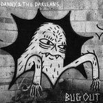 Danny And The Darleans ‎– Bug Out