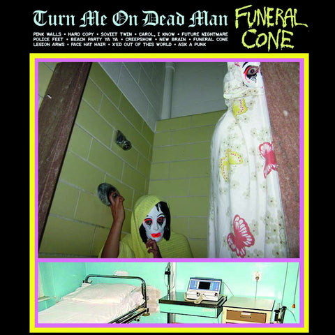 Funeral Cone ‎– Turn Me On Dead Man