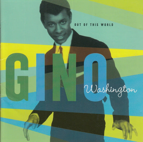 Gino Washington ‎– Out Of This World