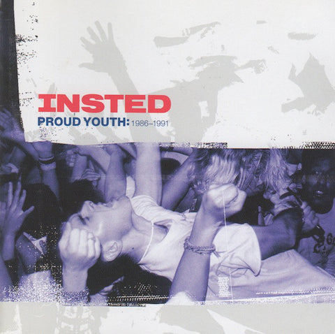 Insted ‎– Proud Youth: 1986-1991