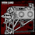 Iron Lung ‎– Life. Iron Lung. Death.
