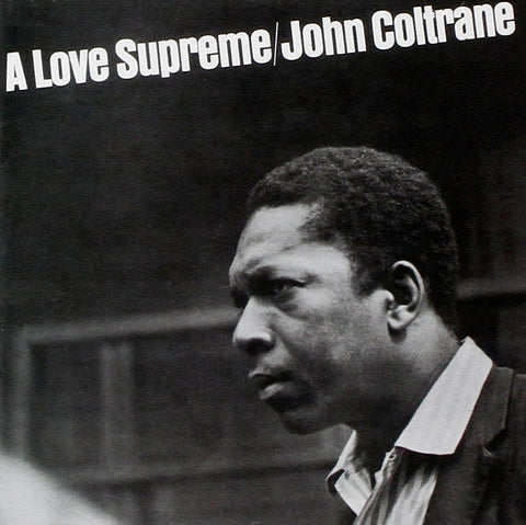 Coltrane, John ‎– A Love Supreme