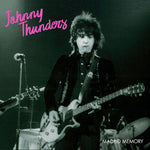 Johnny Thunders ‎– Madrid Memory