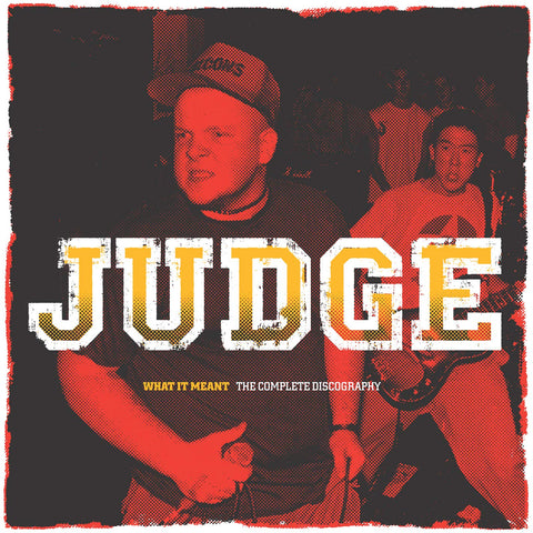 Judge ‎– What It Meant - The Complete Discography