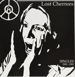 Lost Cherrees ‎– Singles 1982 - 1985