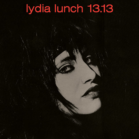 Lydia Lunch / 13.13 ‎