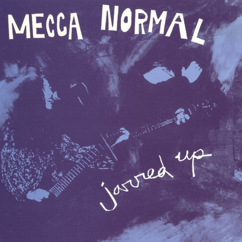 Mecca Normal ‎– Jarred Up