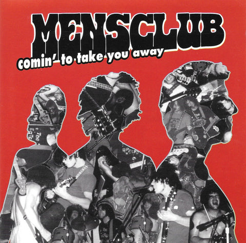 Mensclub ‎– Comin' To Take You Away