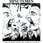 Minutemen ‎– Buzz Or Howl Under The Influence Of Heat