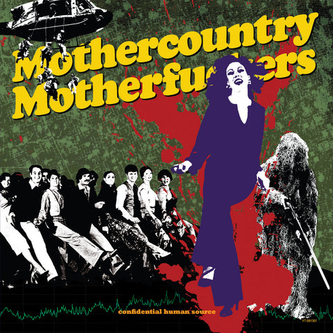 Mothercountry Motherfuckers ‎– Confidential Human Source