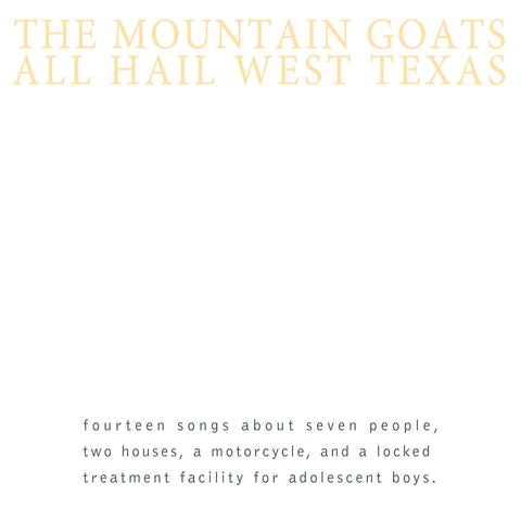 Mountain Goats ‎– All Hail West Texas