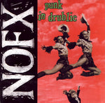 NOFX ‎– Punk In Drublic