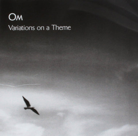 Om ‎– Variations On A Theme