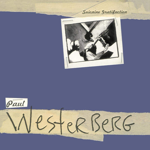 Paul Westerberg ‎– Suicaine Gratifaction