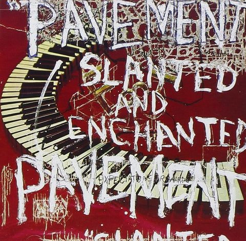 Pavement ‎– Slanted And Enchanted