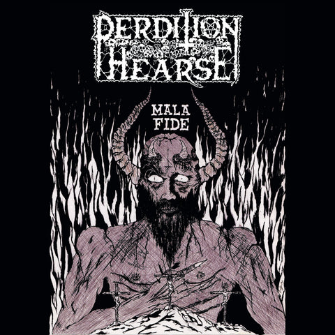Perdition Hearse ‎– Mala Fide